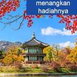 Menangkan hadiah Liburan ke Korea
